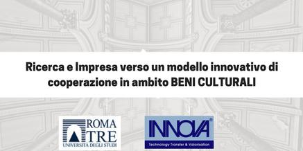 Ricerca e Impresa: verso un modello innovativo di cooperazione in ambito Beni Culturali