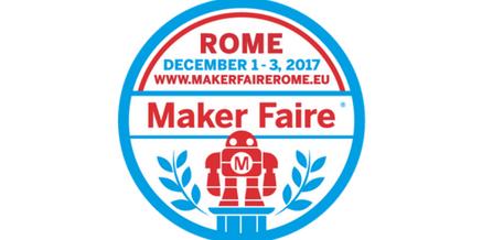 MAKER FAIRE ROME – Fiera di Roma 1-3 dicembre 2017