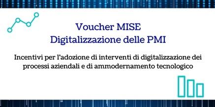 Voucher MISE -Digitalizzazione delle PMI