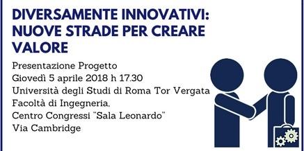 Diversamente Innovativi – Giovedì 5 aprile 2018 Università Tor Vergata