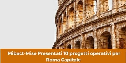 Presentati 10 progetti operativi per Roma Capitale – 21 marzo 2018