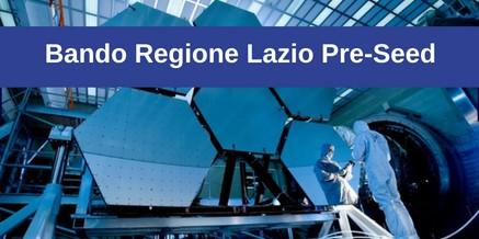 Bando Regione Lazio Pre-Seed –  prorogate le domande al 30 settembre