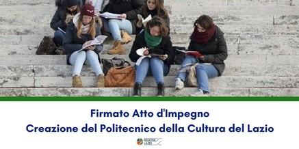 Firmato Atto d'Impegno – creazione del Politecnico della Cultura del Lazio