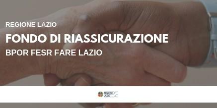 POR FESR Fare Lazio – Fondo di Riassicurazione