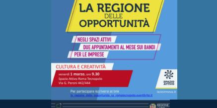 La Regione delle Opportunità Incontro su Cultura e Creatività – 1 marzo 2019 ore 9.30