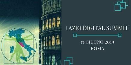 Lazio Digital Summit – 17 giugno Roma