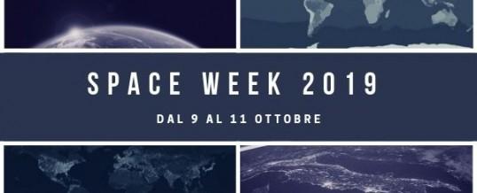 Space Week 2019 dal 9 al 11 Ottobre