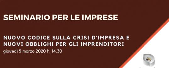 Seminario Nuovo Codice Crisi d'Impresa – 5 marzo h 14.30