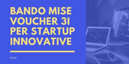 Bando MISE Voucher 3I per startup innovative
