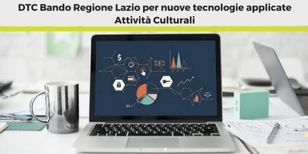 DTC Bando Regione Lazio per nuove tecnologie applicate- Attività Culturali