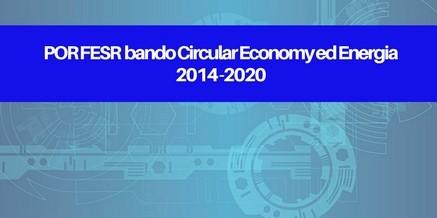 POR FESR Circular Economy Energia 2014-2020