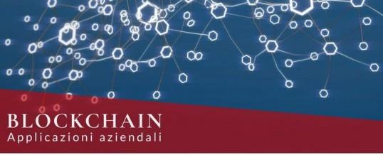 Blockchain Applicazioni Aziendali- nuova tecnologia per redditività imprese