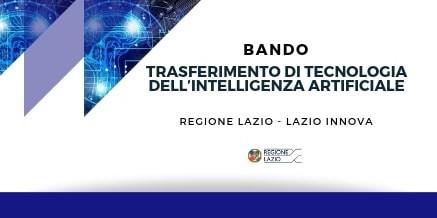 Trasferimento di tecnologia dell'Intelligenza Artificiale – Lazio Innova