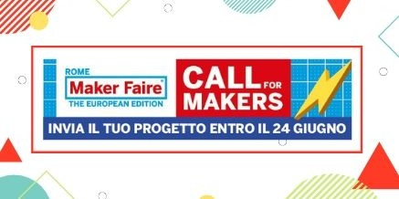 MAKER FAIRE ROME – THE EUROPEAN EDITION 2019