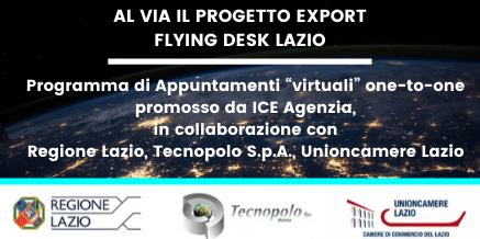 EXPORT FLYING DESK LAZIO ICE-AGENZIA – APPUNTAMENTI ONLINE CON LE IMPRESE – MARTEDI' 23 GIUGNO 2020